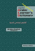 Lingualism Alphabetical Arabic Learner's Dictionary