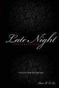 #Latenightconversations