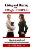 Living and Dealing with Crazy People
