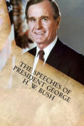 The Speeches of President George H. W. Bush