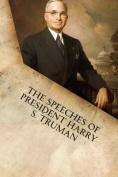 The Speeches of President Harry S. Truman