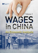 Wages in China: An Economic Analysis