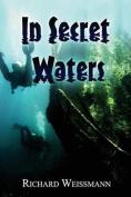 In Secret Waters