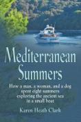 Mediterranean Summers