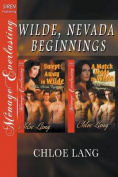 Wilde, Nevada Beginnings [Swept Away in Wilde