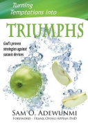 Turning Temptations Into Triumphs