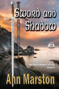 Sword and Shadow, Book 6