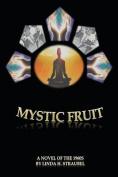 Mystic Fruit