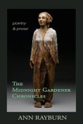 The Midnight Gardener Chronicles