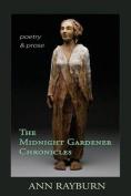 The Midnight Gardener Chronicles