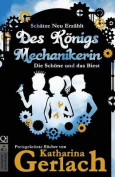 Des Konigs Mechanikerin [GER]