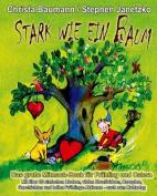 Stark Wie Ein Baum - Das Grosse Mitmach-Buch Fur Fruhling Und Ostern [GER]