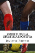 Codice Della Giustizia Sportiva [ITA]