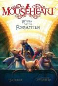 Return of the Forgotten