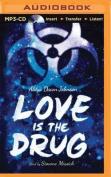 Love Is the Drug [Audio]
