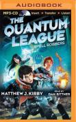 Spell Robbers (Quantum League) [Audio]