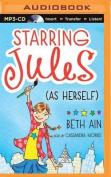 Starring Jules (as Herself)  [Audio]