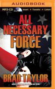 All Necessary Force  [Audio]