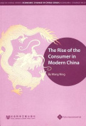 The Rise of the Consumer in Modern China