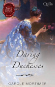 Daring Duchesses/Some Like it Wicked/Some Like to Shock