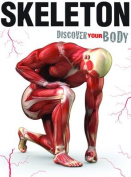 Skeleton (Discover Your Body)