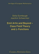 Emil Artin and Beyond - Class Field Theory and L-Functions