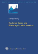 Coulomb Gases and Ginzburg - Landau Vortices