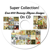 Super Collection of Over 1000 Nursery Rhyme Images ON CD, Illustrations, Nursery Rhymes, Mother Goose, Greenaway and Many More!, Free To Use!