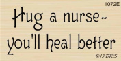 Hug A Nurse Greeting Rubber Stamp By DRS Designs