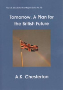 Tomorrow. A Plan for the British Future