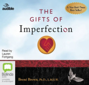 The Gifts of Imperfection: [Audio]
