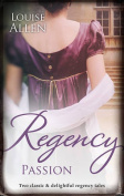Regency Passion/Ravished by the Rake/Seduced by the Scoundrel