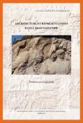 Architecture et Representations Dans L'iran Sassanide  [FRE]