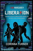 Liberation (I am Margaret)
