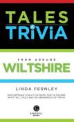 Bradwell's Wiltshire Tales & Trivia