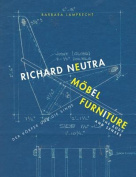 Richard Neutra. Mobel Furniture