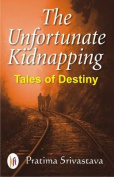 The Unfortunate Kidnapping