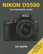 Nikon D5500 (Expanded Guide)