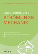 Wiley-Schnellkurs Stromungsmechanik  [GER]