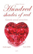 Hundred Shades of Red