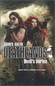 Devil's Vortex (Deathlands)