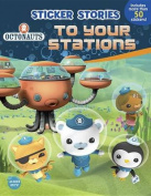 Octonauts to Your Stations (Sticker Stories)