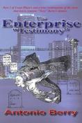 The Enterprise: Testimony