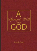 A Spiritual Walk with God