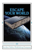 Escape Your World