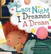 Last Night I Dreamed a Dream