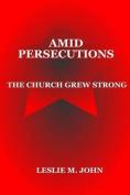 Amid Persecutions