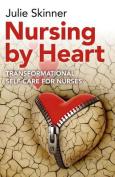 Nursing by Heart