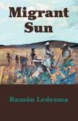 Migrant Sun