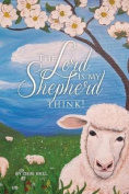 The Lord Is My Shepherd - Think!
